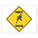 Parakeet Crossing Sign Small Poster