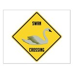 Swan Crossing Sign Small Poster