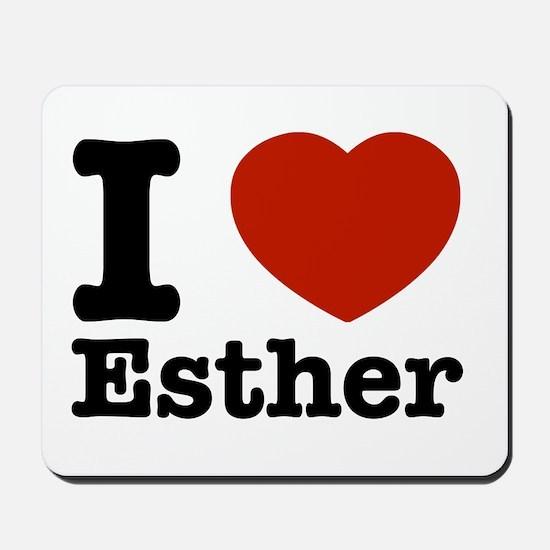 I love Esther Mousepad