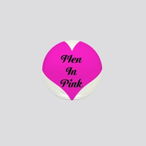 iHeart Men in Pink Mini Button