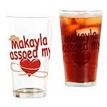 Makayla Lassoed My Heart Drinking Glass
