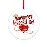 Margaret Lassoed My Heart Ornament (Round)
