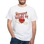 Margaret Lassoed My Heart White T-Shirt