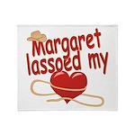 Margaret Lassoed My Heart Throw Blanket