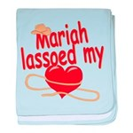 Mariah Lassoed My Heart baby blanket