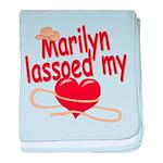 Marilyn Lassoed My Heart baby blanket