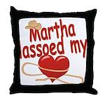 Martha Lassoed My Heart Throw Pillow