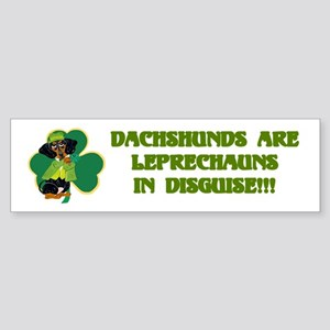 Dachshunds Are Leprechauns In Sticker (Bumper)
