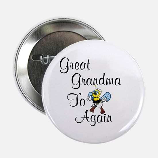 Great Grandma To Bee Again Button
