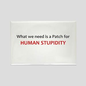 Human Stupidity Rectangle Magnet