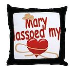 Mary Lassoed My Heart Throw Pillow