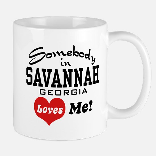 Somebody In Savannah Loves Me Mug