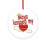Maya Lassoed My Heart Ornament (Round)
