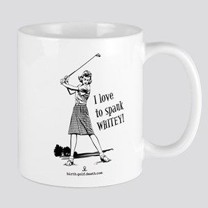 Women's Spank Whitey Mug