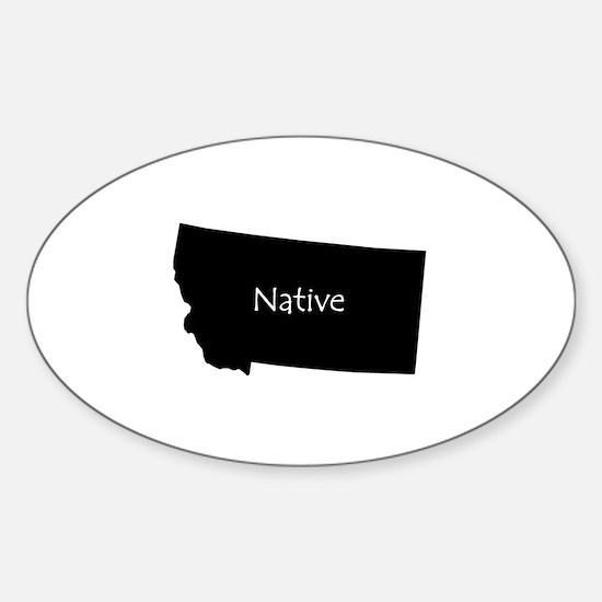 Montana Native Sticker (Oval)