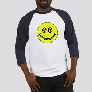 85th birthday smiley face Baseball Jersey