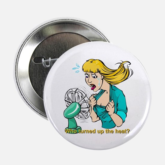 Hot flashes humor Button