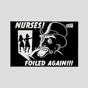 Nurses! Foiled Again! Rectangle Magnet