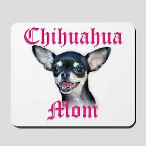 Chihuahua Mom Mousepad