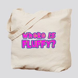 Where IS Fluffy? Tote Bag