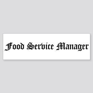 Food Service Manager Bumper Sticker