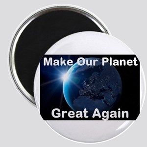 """Make Our Planet Great Again 2.25"""" Magnet (10 pack)"""
