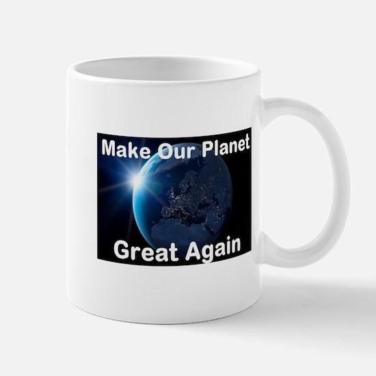 Make Our Planet Great Again Mug