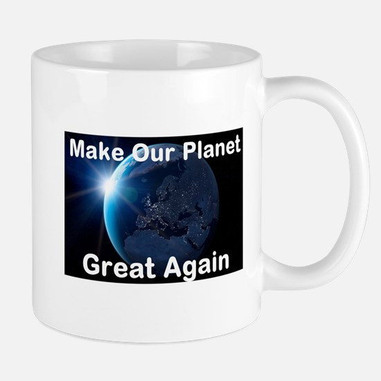 Make Our Planet Great Again Small Mug