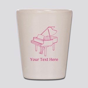 Pink Piano and Custom Text. Shot Glass