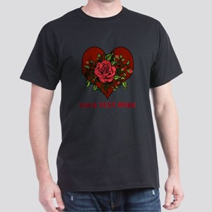 Red Roses, Heart and Text. Dark T-Shirt