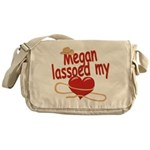 Megan Lassoed My Heart Messenger Bag