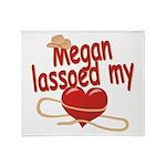 Megan Lassoed My Heart Throw Blanket