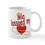 Mia Lassoed My Heart Mug