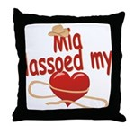 Mia Lassoed My Heart Throw Pillow