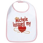 Michele Lassoed My Heart Bib