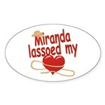 Miranda Lassoed My Heart Sticker (Oval)