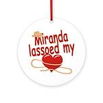 Miranda Lassoed My Heart Ornament (Round)