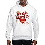 Miranda Lassoed My Heart Hooded Sweatshirt
