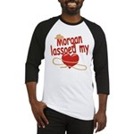 Morgan Lassoed My Heart Baseball Jersey