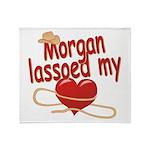 Morgan Lassoed My Heart Throw Blanket