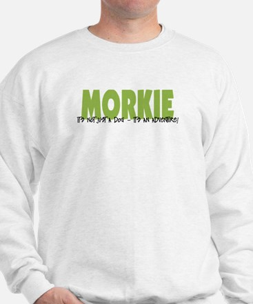 Morkie ADVENTURE Sweatshirt