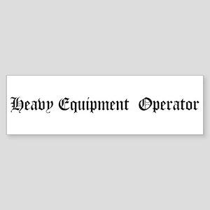 Heavy Equipment Operator Bumper Sticker