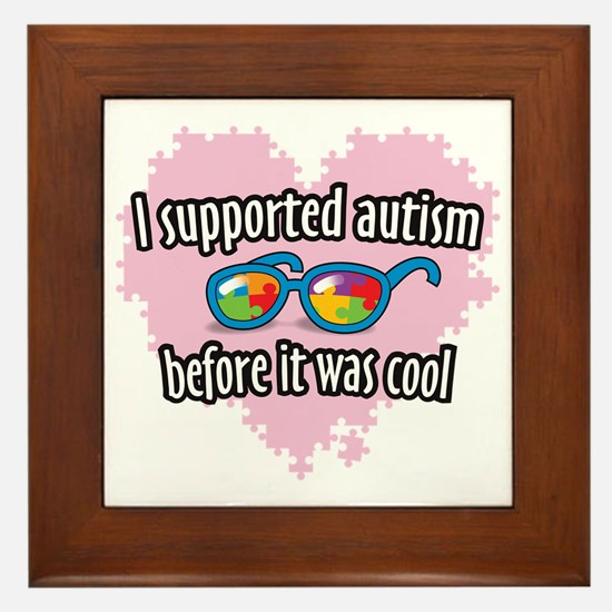Autism before it was cool Framed Tile