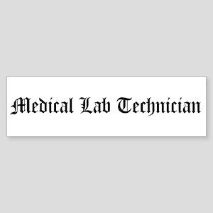 Medical Lab Technician Bumper Sticker