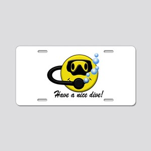 Have a Nice Dive! Aluminum License Plate