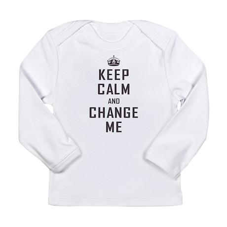 Keep Calm Long Sleeve Infant T-Shirt