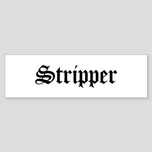 Stripper Bumper Sticker