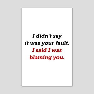 Blaming You Mini Poster Print
