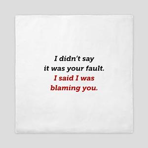 Blaming You Queen Duvet