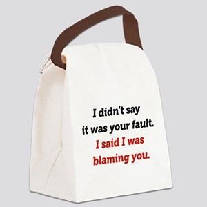 Blaming You Canvas Lunch Bag